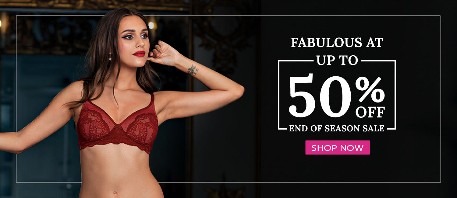 End of Season Sale on Selected Lingerie Upto 50 Off